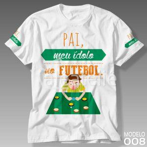 Camiseta Pai Meu Idolo Futebol