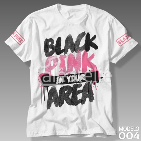Camiseta Black Pink In Your Area