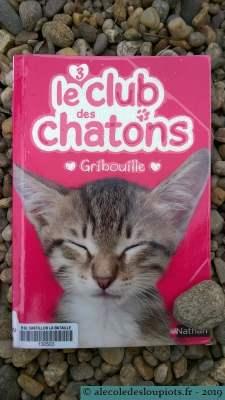 Le club des chatons - 3 - Gribouille