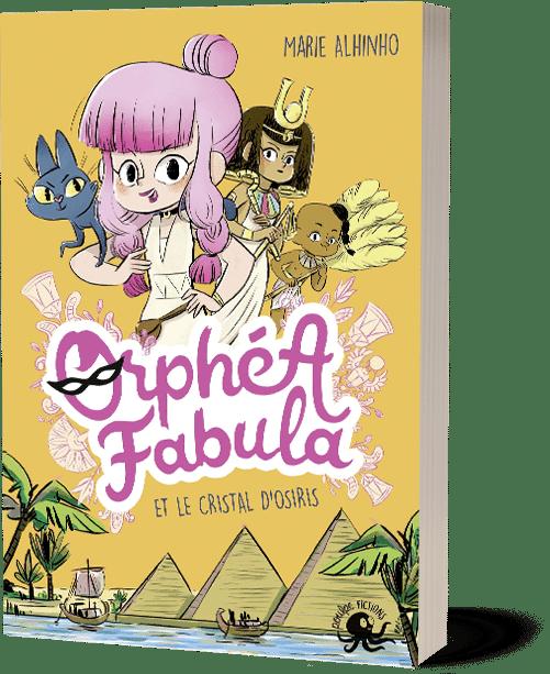 Ophéa Fabula et le cristal d'Osiris-Marie Alhinho