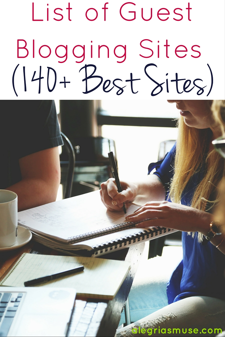 List of Guest Blogging Sites (140+ Best Sites)
