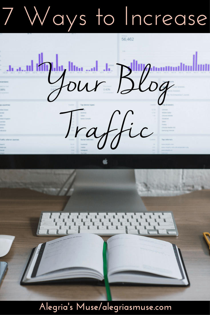 7 Ways To Increase Your Blog Traffic