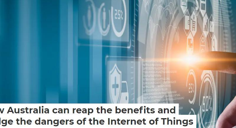 how we can improve our lives with IoT-related technologies. It explores a range of applications across Australian cities and rural, regional and remote areas.