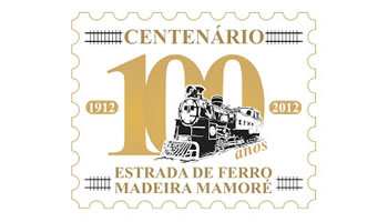 Centenário Estrada de Ferro Madeira Mamoré
