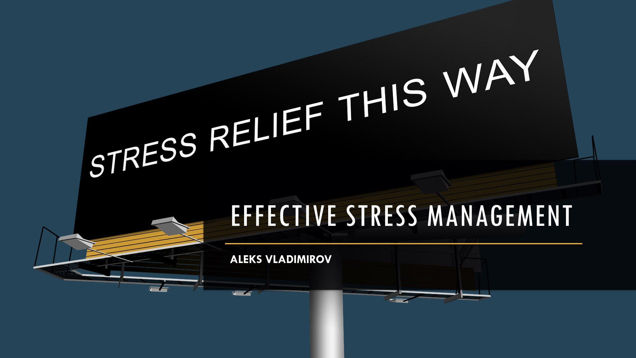 Effective Stress Management Handout