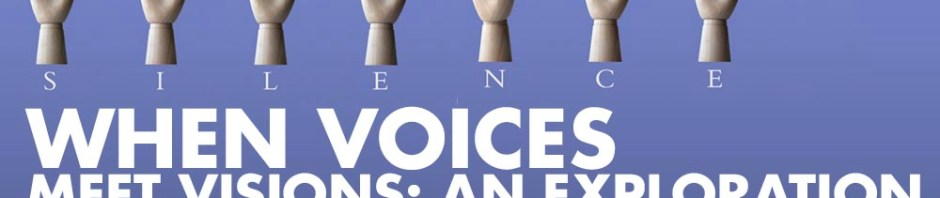 Voices meet visions