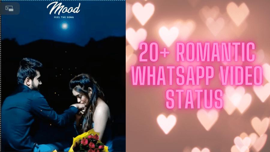 20+ Romantic Whatsapp Video Status