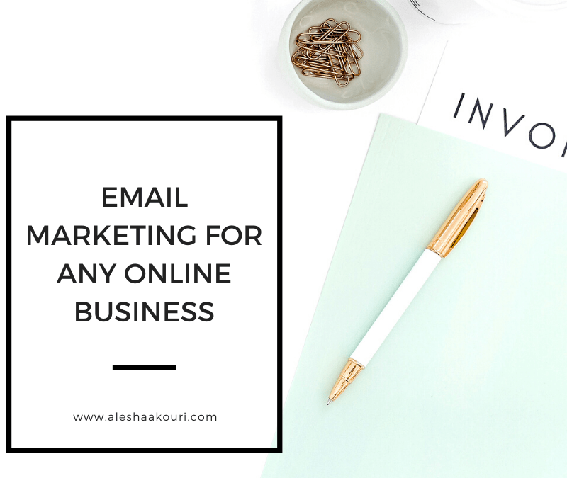 Email Marketing for any online business