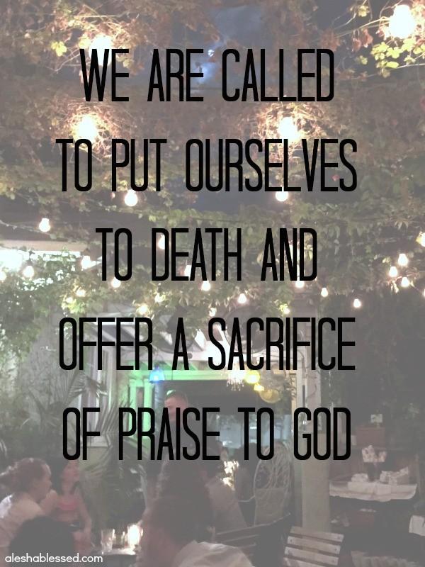 sacrificeofpraisequote