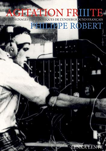 Agitation Frite vol 3 par Philippe Robert