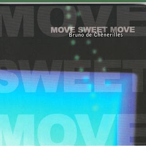 Move Sweet Move