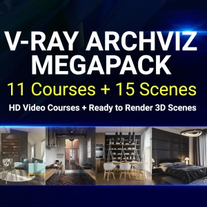 Vray Archviz Megapack 3d scenes and Tutorials