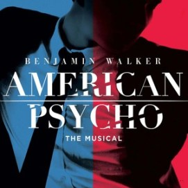 american psycho-musical