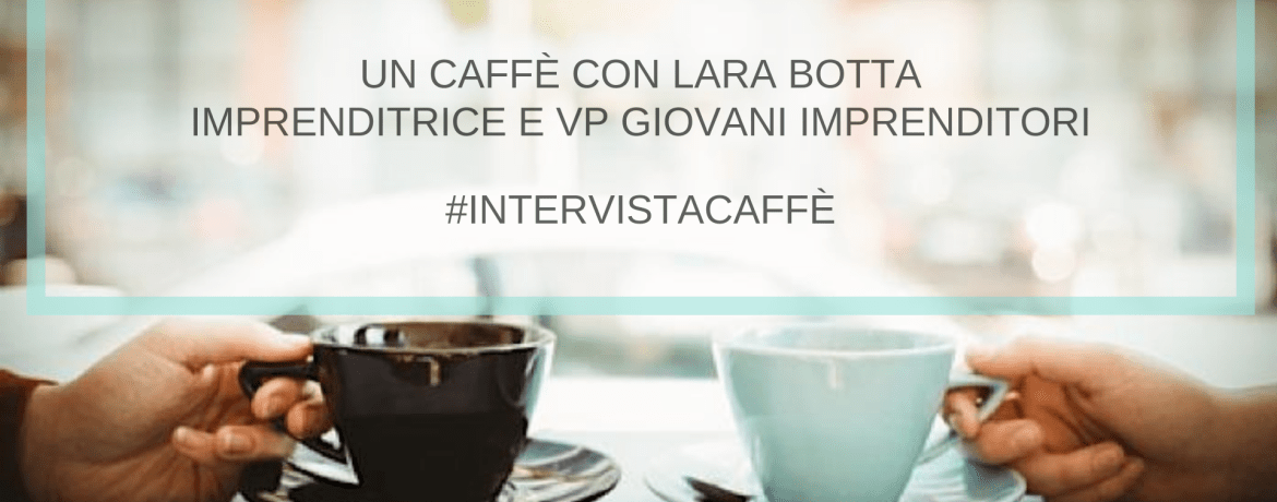 #intervistacaffè Lara Botta