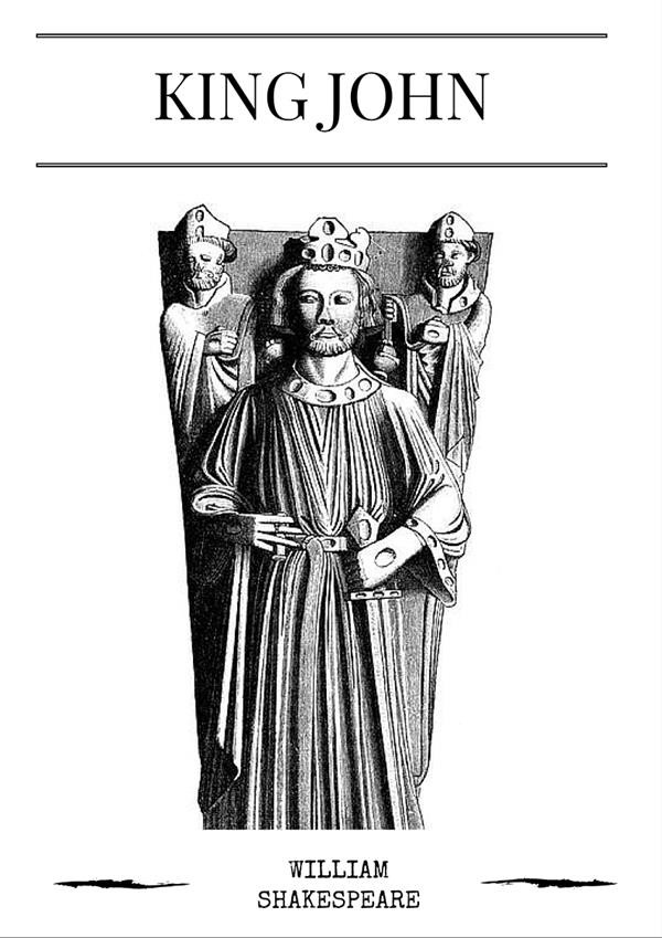 King John, William Shakespeare, William Shakespeare
