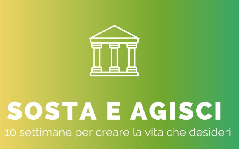 SOSTA: percorso di sviluppo, formazione e realizzazione personale.