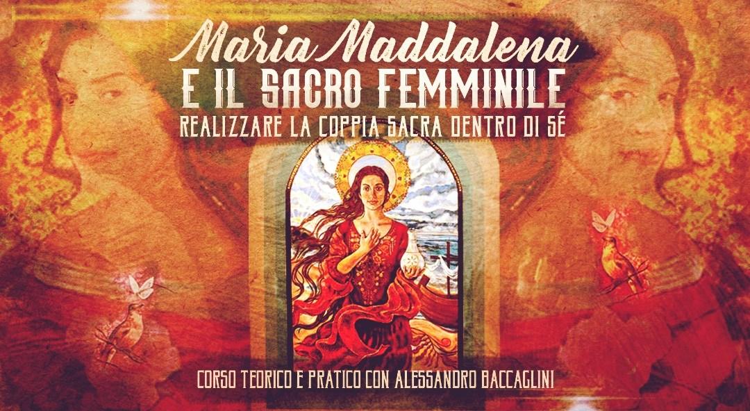 PADOVA – Maria Maddalena e Il Sacro Femminile