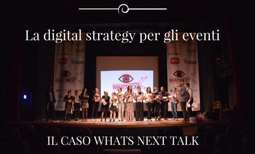 whats next talk la digital strategy per gli eventi