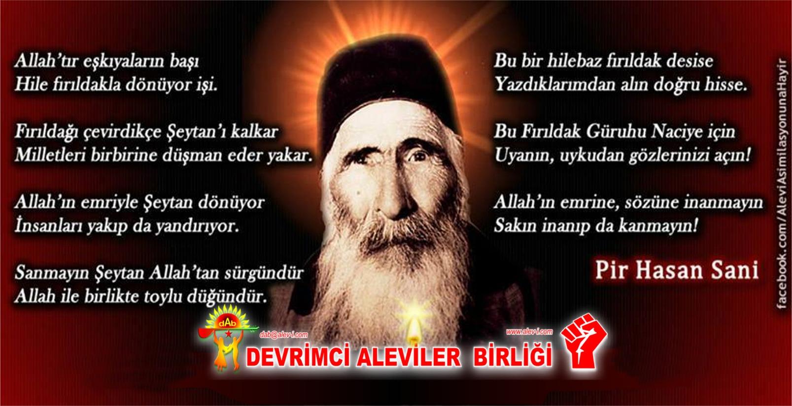 Alevi Bektaşi Kızılbaş Pir Sultan İslam dışı Atatürk faşist ehlibeyt 12 imam Devrimci Aleviler Birliği DAB ALLAH