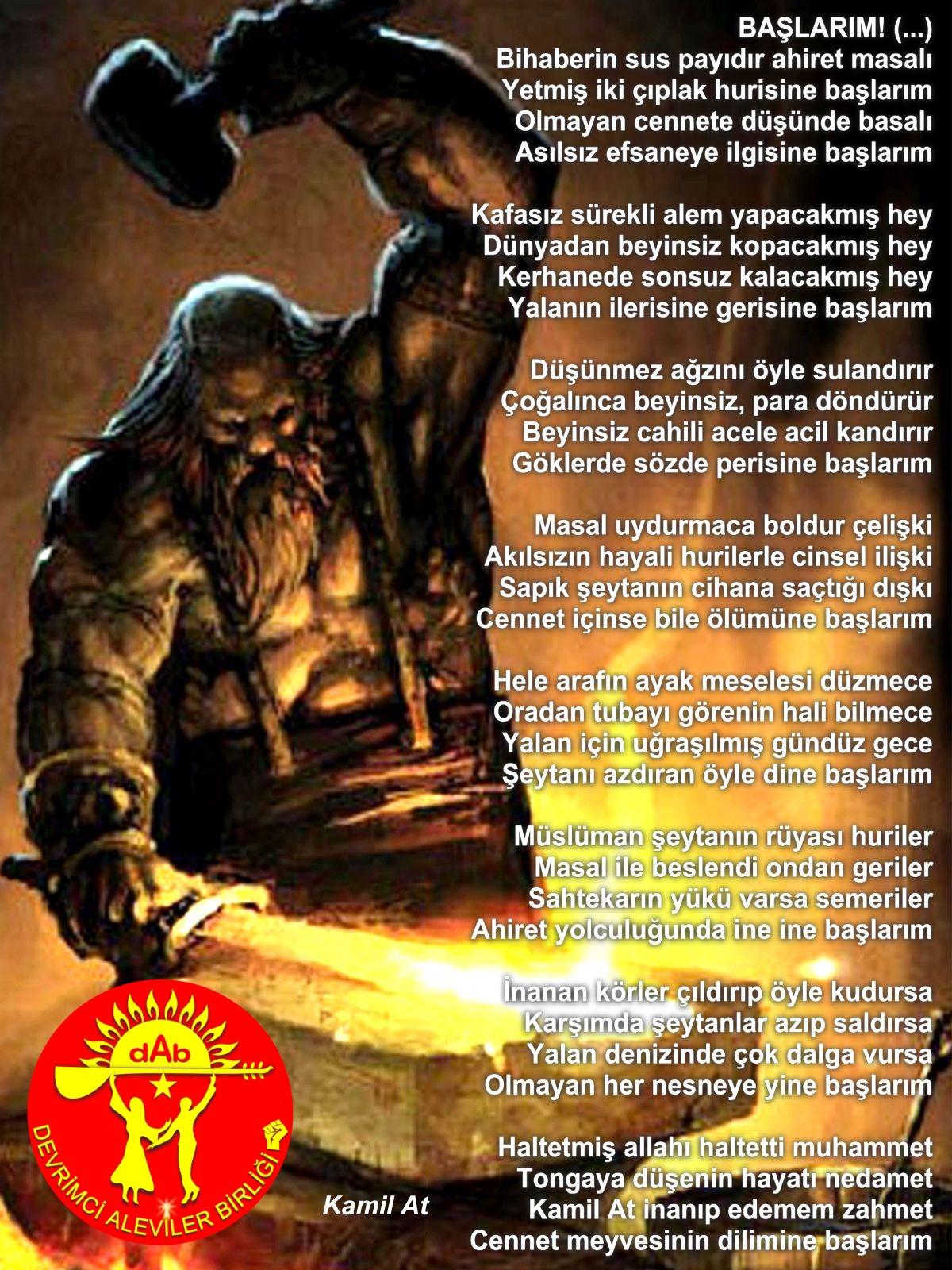Alevi Bektaşi Kızılbaş Pir Sultan Devrimci Aleviler Birliği DAB baslarim kamil at siir