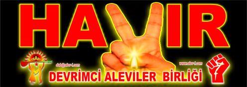 Devrimci Aleviler Birliği DAB Alevi Kızılbaş Bektaşi pir sultan cem hz Ali 12 imam semah Feramuz Şah Acar TEK TEK hayir DAB66