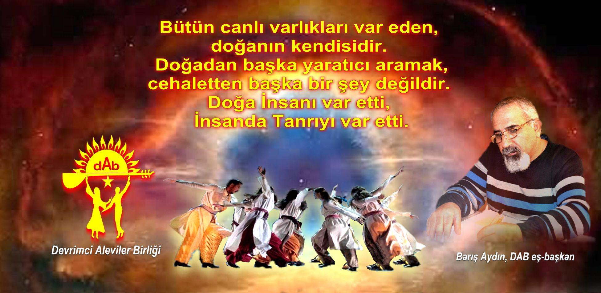 Devrimci Aleviler Birliği DAB Alevi Kızılbaş Bektaşi pir sultan cem hz Ali 12 imam semah Feramuz Şah Acar doga baris aydin banner 5