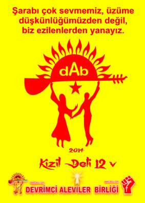 Devrimci Aleviler Birliği DAB Alevi Kızılbaş Bektaşi pir sultan cem hz Ali 12 imam semah Feramuz Şah Acar etiket sarap dab