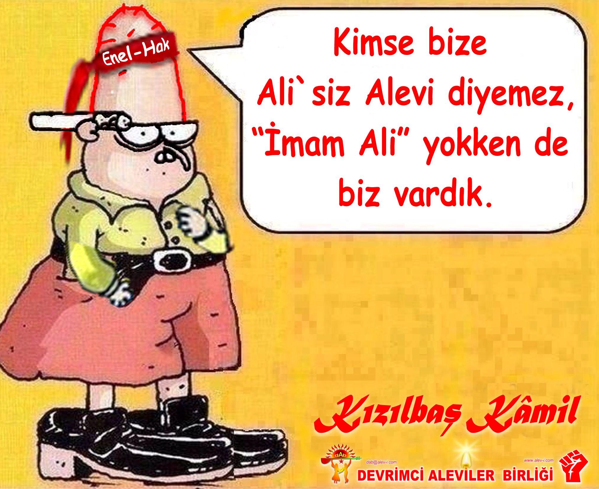 Devrimci Aleviler Birliği DAB Alevi Kızılbaş Bektaşi pir sultan cem hz Ali 12 imam semah Feramuz Şah Acar kizilbas kamil enel hak ben vardim