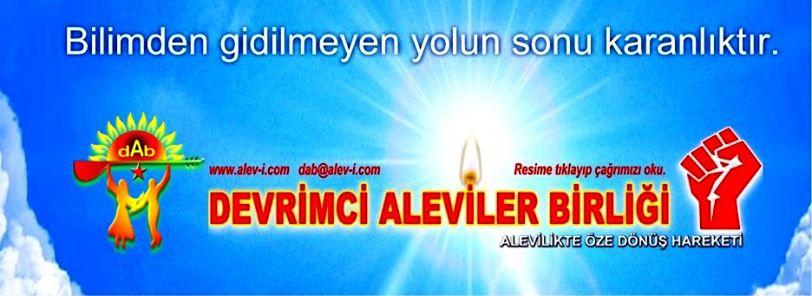 Devrimci Aleviler Birliği DAB Alevi Kızılbaş Bektaşi pir sultan cem hz Ali 12 imam semah Feramuz Şah Acar photo_451905161624545