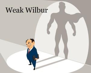 Wilbur weak