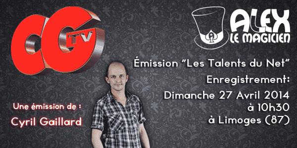 magicien limoges-87 - Les Talents du Net Cyril Gaillard CGTV - Alex le Magicien