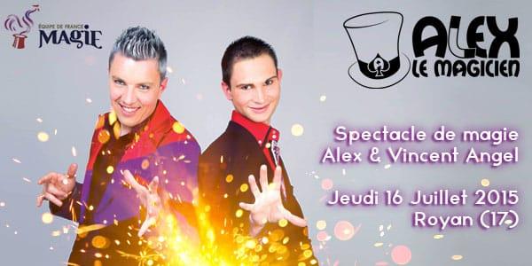 spectacle de magie à royan avec Alex le magicien et Vincent Angel