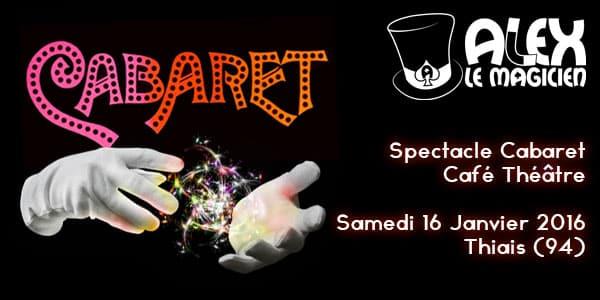 spectacle cabaret café théâtre thiais Cabaret magique magicien professionnel
