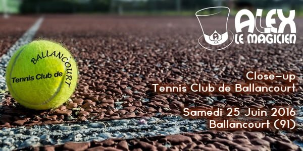 Tennis club de ballancourt spectacle magie