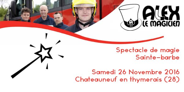 Sainte barbe chateauneuf en thymerais spectacle magie