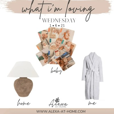 """Introducing """"What I'm Loving Wednesday"""""""