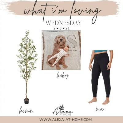 What I'm Loving Wednesday – 2.3.21