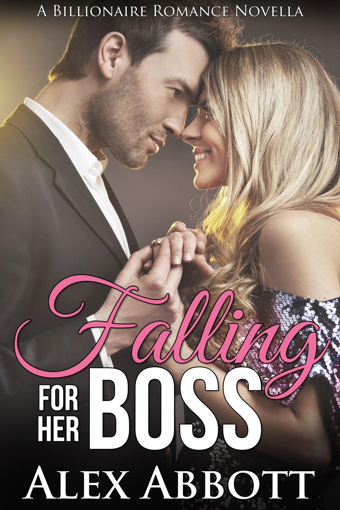 Alexis Abbott - Falling for her Boss