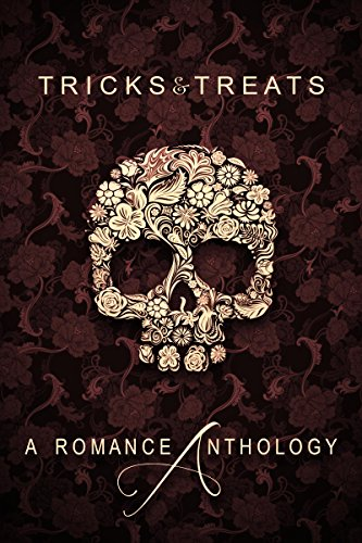 Tricks & Treats: A Romance Anthology - Alexis Abbott