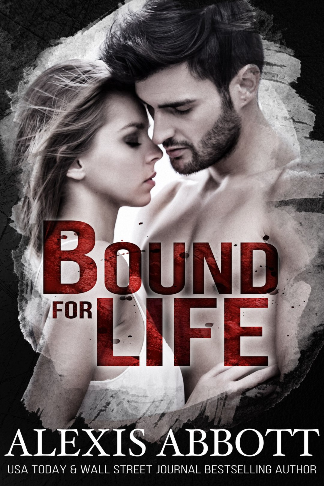 Bound for Life - Bound to the Bad Boy, Book 1