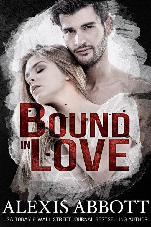 Bound in Love - Bound to the Bad Boy, Book 3