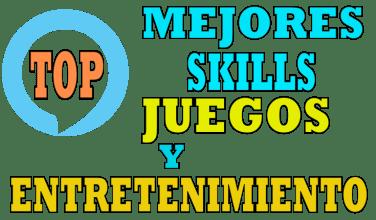 Recopilación mejores skills de juegos y entretenimiento para alexa