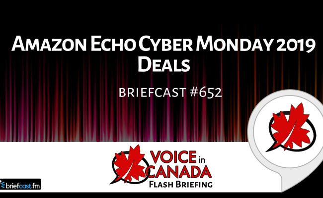 Amazon Echo Cyber Monday 2019 Deals Alexa In Canada