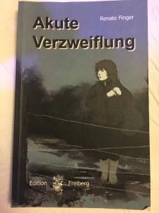 Renate Finger - Akute Verzweiflung. Buchcover