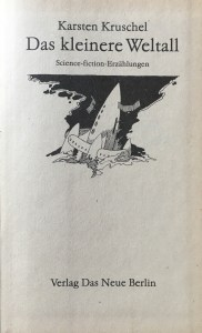 Das kleinere Weltall - Aufschlagseite - Karsten Kruschel - Illustrationen: Dieter Heidenreich