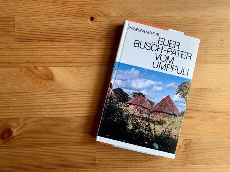 ...Euer Busch-Pater vom Umpfule - Gregor Richert, Codula Mindak - Buchcover