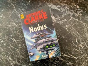 Nodus (Rama IV) - Arthur C. Clarke und Gentry Lee - Buchcover
