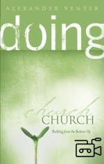Doing Church (6 teachings Flash Movies)