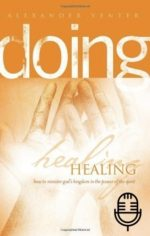 Doing Healing: Basic Equipping Course (6 teachings MP3 set)