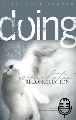 Doing Reconciliation (5 teachings MP3 set)